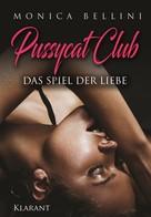 Monica Bellini: Pussycat Club. Das Spiel der Liebe ★★★★