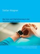Stefan Wagner: Big Data und Digitalisierung in der Versicherungsbranche ★★★★