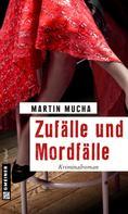 Martin Mucha: Zufälle und Mordfälle ★★★★