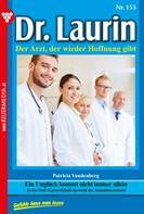 Patricia Vandenberg: Dr. Laurin 155 – Arztroman ★★★★