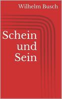 Wilhelm Busch: Schein und Sein