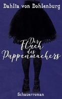 Dahlia von Dohlenburg: Der Fluch des Puppenmachers ★★★★