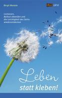 Birgit Medele: Leben statt kleben ★★★★