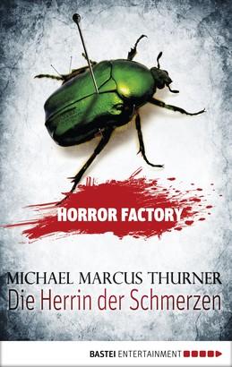 Horror Factory - Die Herrin der Schmerzen