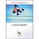 Rafael Romero: Aislada Isla S.L.