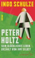 Ingo Schulze: Peter Holtz ★★★