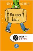 Nina Schmidt: Bis einer heult ★★★★