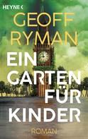 Geoff Ryman: Ein Garten für Kinder ★★