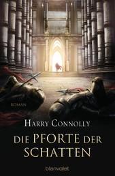 Die Pforte der Schatten - Roman