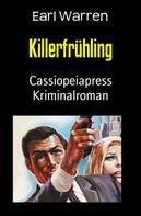 Earl Warren: Killerfrühling