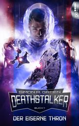 Der Eiserne Thron - Deathstalker - Buch 1