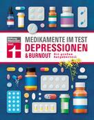 Rose Riecke-Niklewski: Medikamente im Test - Depressionen & Burnout