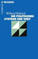 Wilfried Röhrich: Die politischen Systeme der Welt ★★★