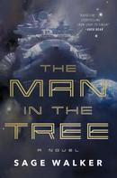 Sage Walker: The Man in the Tree