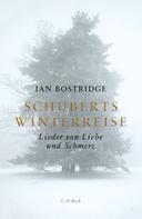 Ian Bostridge: Schuberts Winterreise ★★★★★