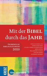 Mit der Bibel durch das Jahr 2020 - Ökumenische Bibelauslegung 2020