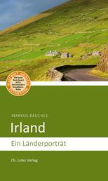 Irland - Ein Länderporträt