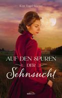 Kim Vogel Sawyer: Auf den Spuren der Sehnsucht ★★★★
