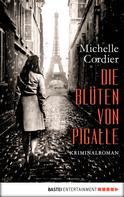 Michelle Cordier: Die Blüten von Pigalle ★★★★