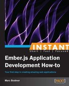 Marc Bodmer: Instant Ember.js Application Development How-to