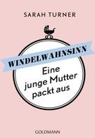Sarah Turner: Windelwahnsinn ★★★★