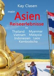 mein Asien - Reiseerlebnisse