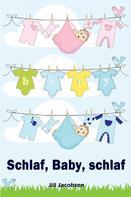 Jill Jacobsen: Schlaf, Baby, schlaf ★★★★