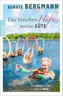 Renate Bergmann: Das bisschen Hüfte, meine Güte ★★★★