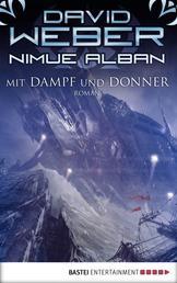 Nimue Alban: Mit Dampf und Donner - Roman. Nimue Alban, Bd. 14