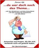 Rainer Ade: Da war doch noch das Thema...