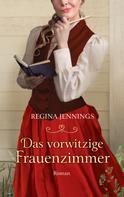 Regina Jennings: Das vorwitzige Frauenzimmer ★★★★