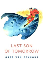 Last Son of Tomorrow - A Tor.Com Original