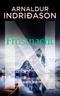 Arnaldur Indriðason: Frostnacht ★★★★
