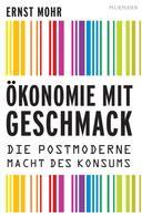 Ernst Mohr: Ökonomie mit Geschmack