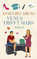 Annegrit Arens: Venus trifft Mars ★★★