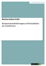 Kompetenzanforderungen an Praxisanleiter im Sozialwesen