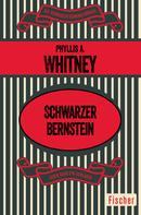 Phyllis A. Whitney: Schwarzer Bernstein ★★★★★