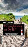 Knut Diers: Wer mordet schon auf Sylt? ★★★★