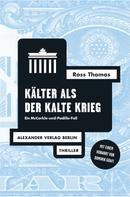 Ross Thomas: Kälter als der Kalte Krieg