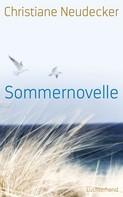 Christiane Neudecker: Sommernovelle ★★★★★