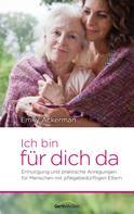 Emily Ackerman: Ich bin für dich da