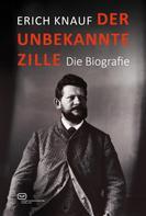 Erich Knauf: Der unbekannte Zille