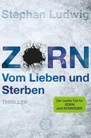 Stephan Ludwig: Zorn - Vom Lieben und Sterben ★★★★