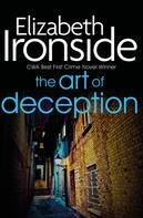 Elizabeth Ironside: The Art of Deception