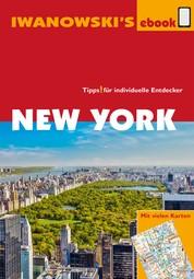 New York - Reiseführer von Iwanowski - Individualreiseführer mit vielen Detail-Karten und Karten-Download