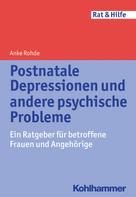Anke Rohde: Postnatale Depressionen und andere psychische Probleme