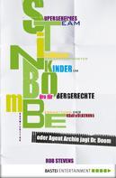Rob Stevens: S.T.I.N.K.B.O.M.B.E. oder Agent Archie jagt Dr. Doom ★★★★★