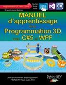 Patrice Rey: Manuel d'apprentissage de la programmation 3D
