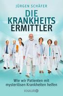 Jürgen Schäfer: Die Krankheitsermittler ★★★★★