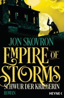 Jon Skovron: Empire of Storms - Schwur der Kriegerin ★★★★★